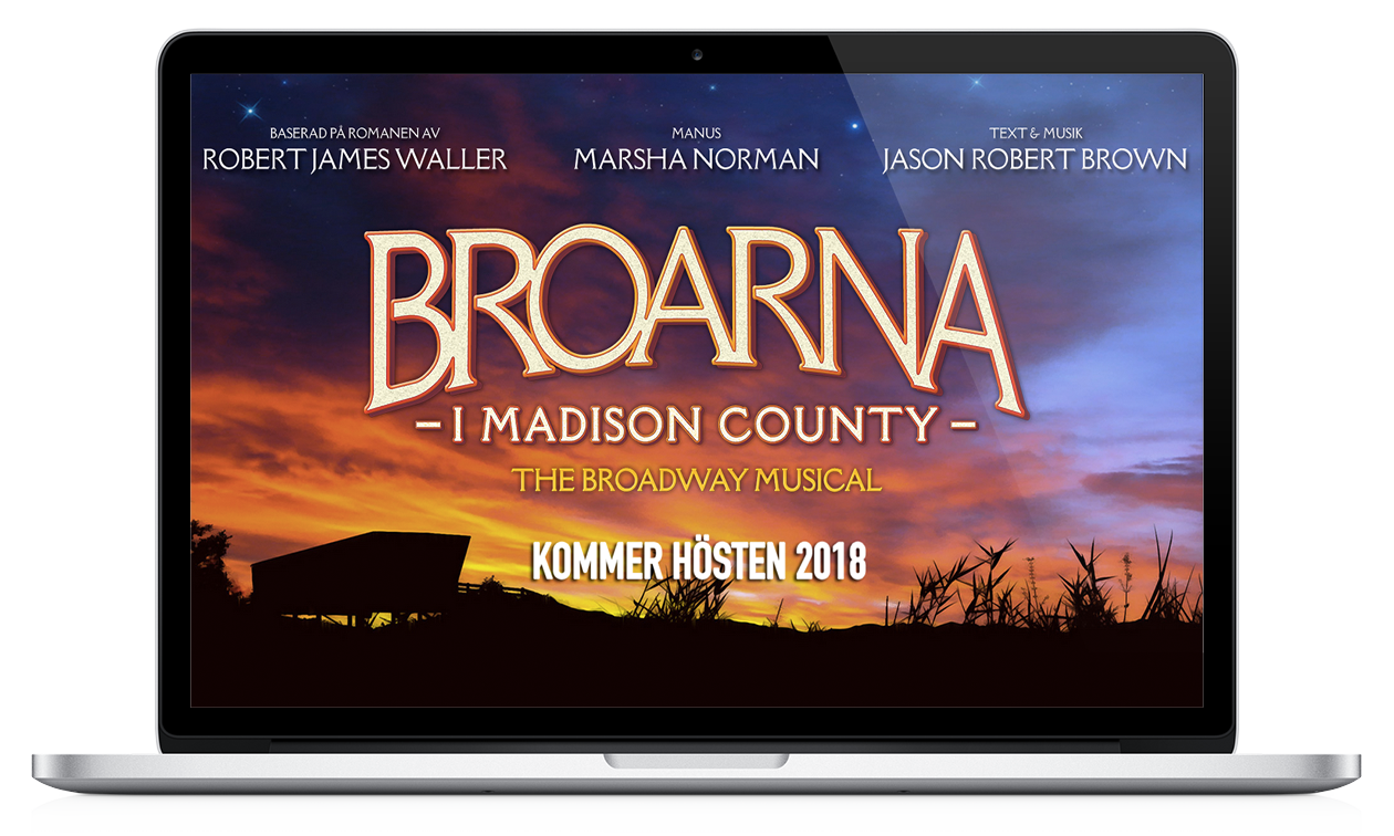 Broarna i Madison County - The Broadway Musical